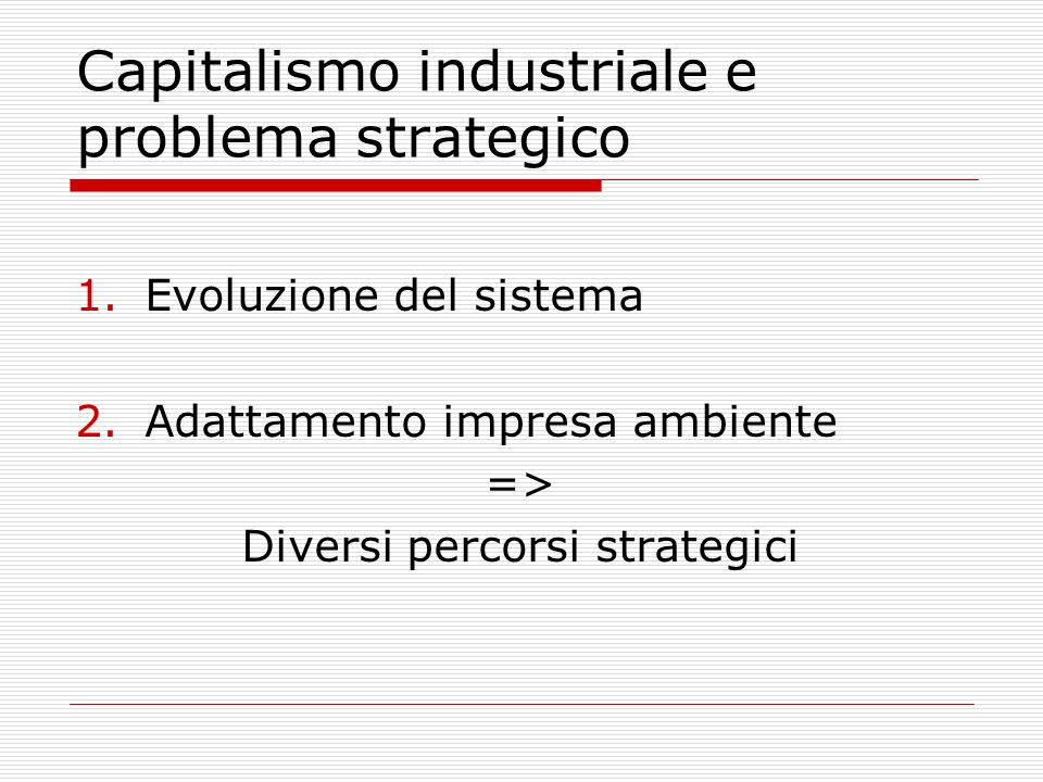 Capitalismo industriale e problema strategico