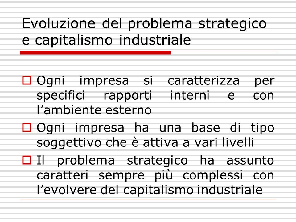 Evoluzione del problema strategico e capitalismo industriale