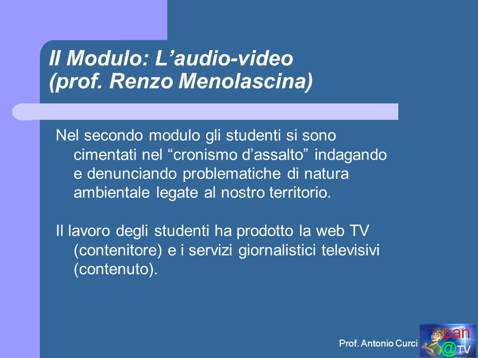 II Modulo: L'audio-video (prof. Renzo Menolascina)