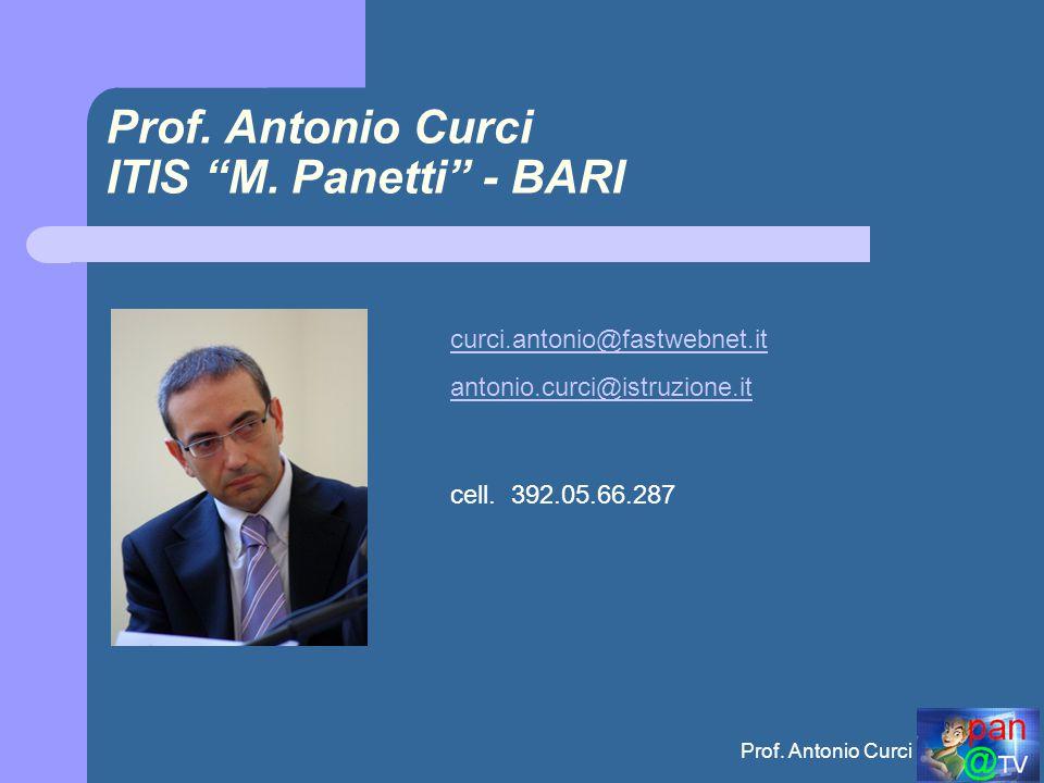 Prof. Antonio Curci ITIS M. Panetti - BARI