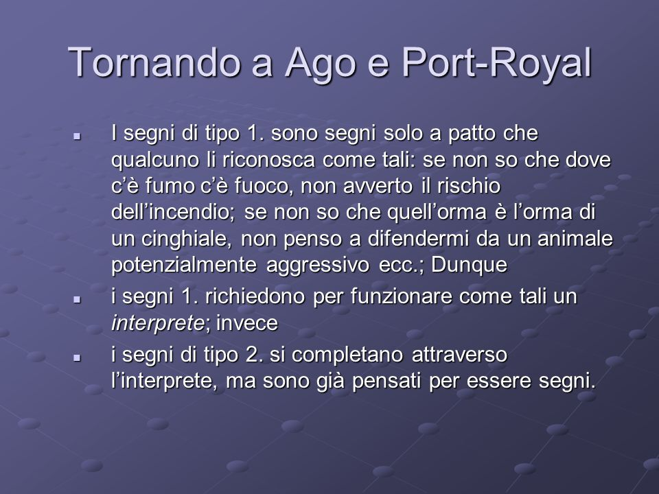 Tornando a Ago e Port-Royal
