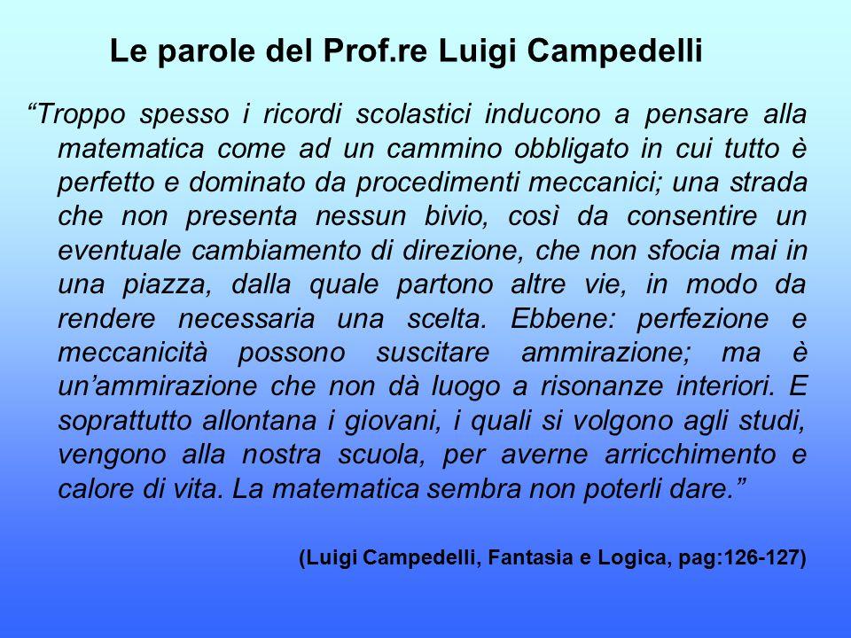 Le parole del Prof.re Luigi Campedelli