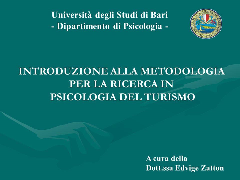 INTRODUZIONE ALLA METODOLOGIA PSICOLOGIA DEL TURISMO