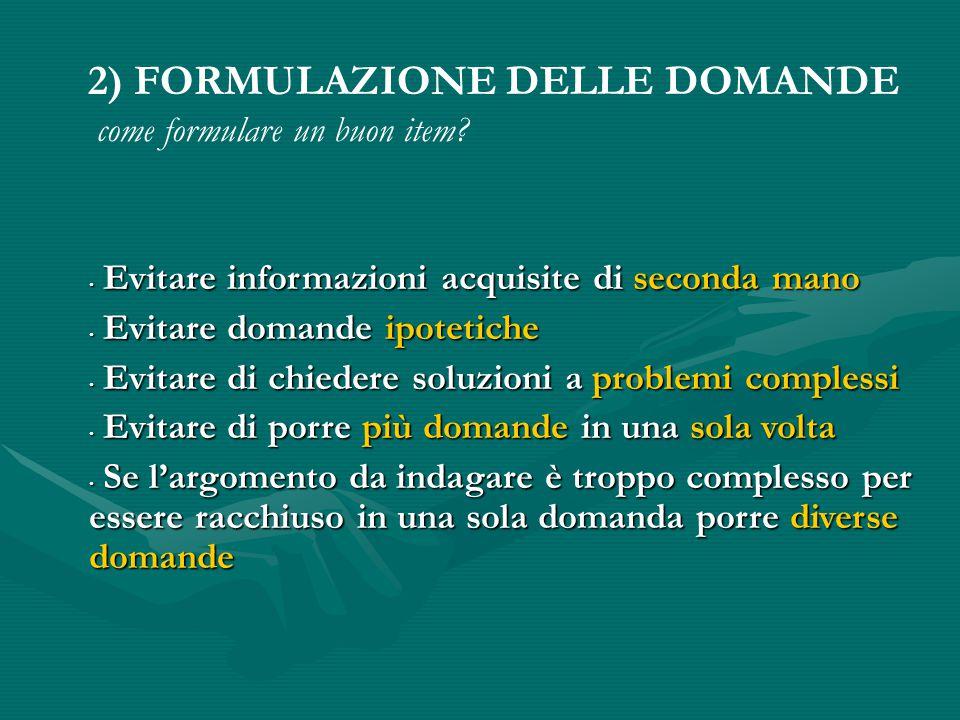 2) FORMULAZIONE DELLE DOMANDE