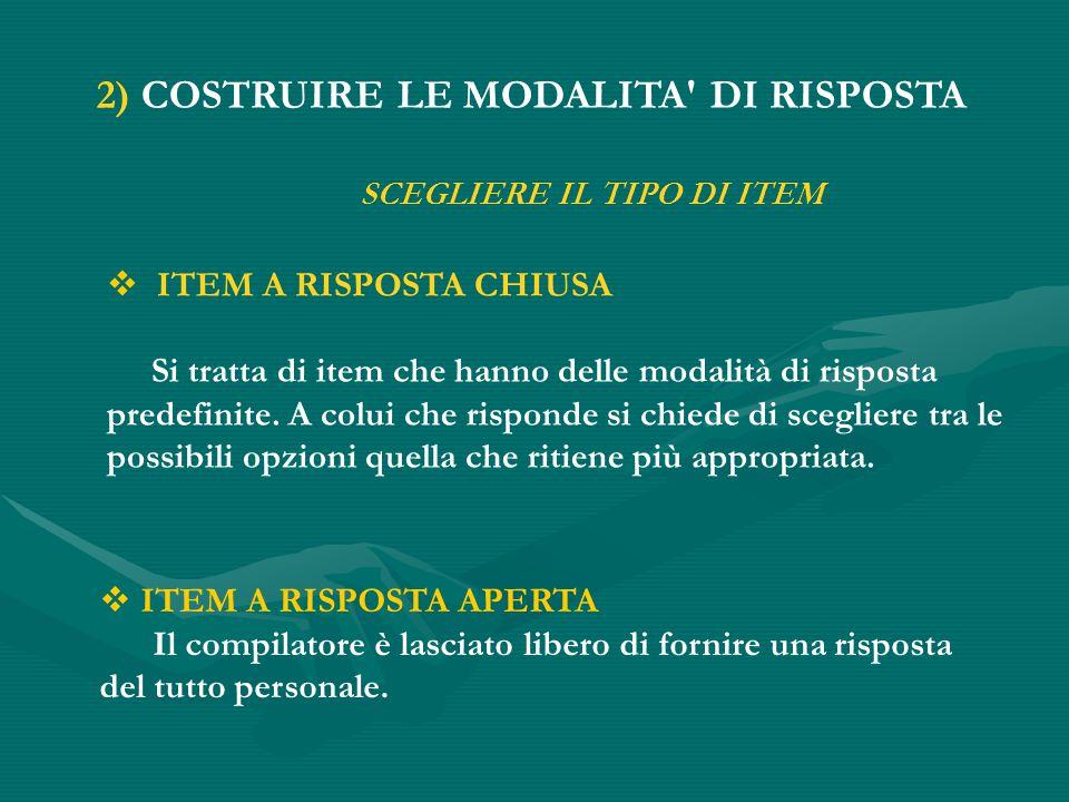 2) COSTRUIRE LE MODALITA DI RISPOSTA