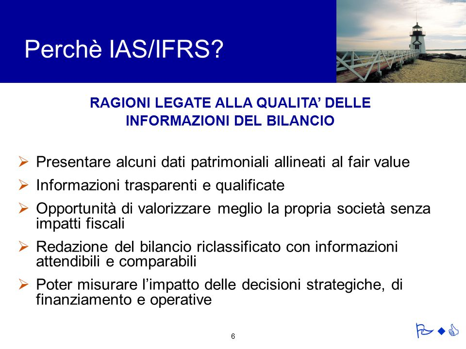 RAGIONI LEGATE ALLA QUALITA' DELLE INFORMAZIONI DEL BILANCIO