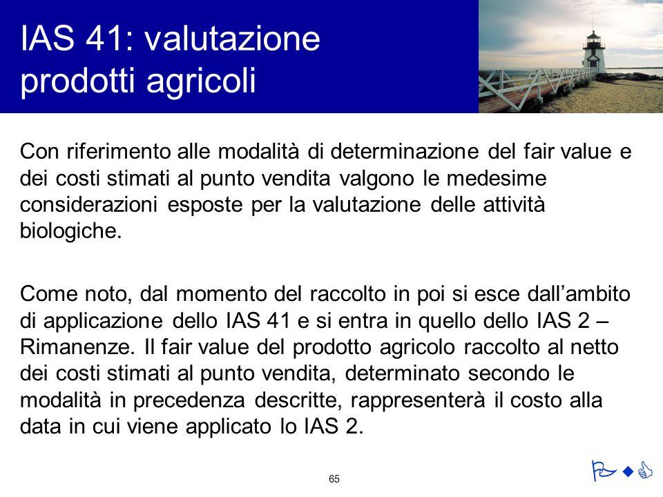 IAS 41: valutazione prodotti agricoli