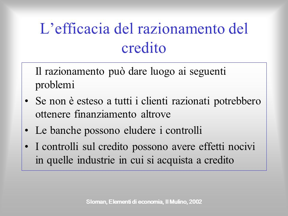 L'efficacia del razionamento del credito