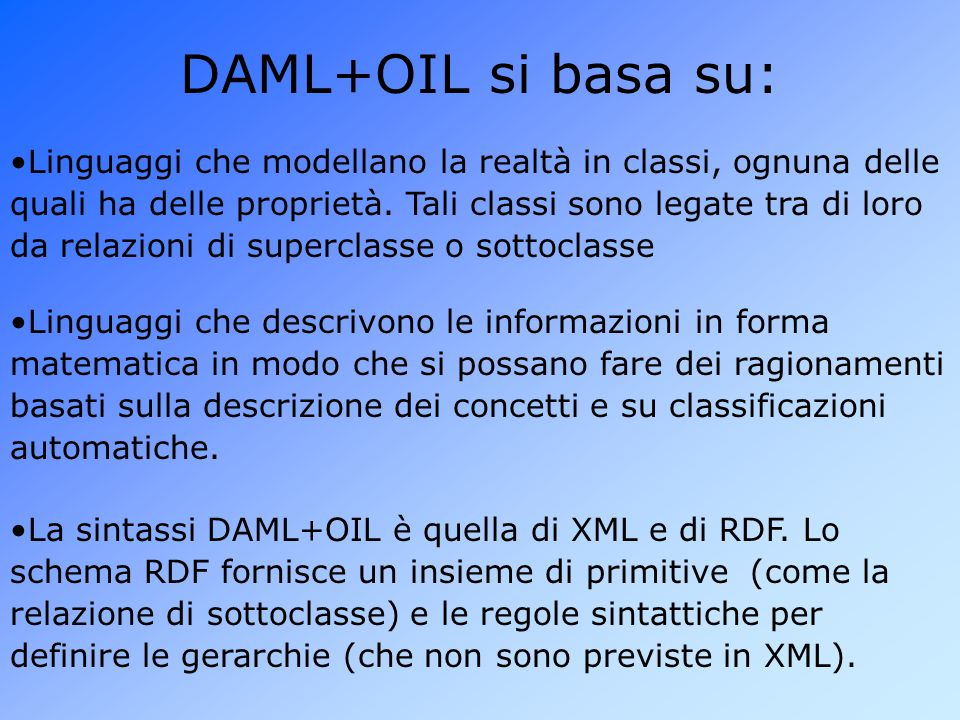 DAML+OIL si basa su: