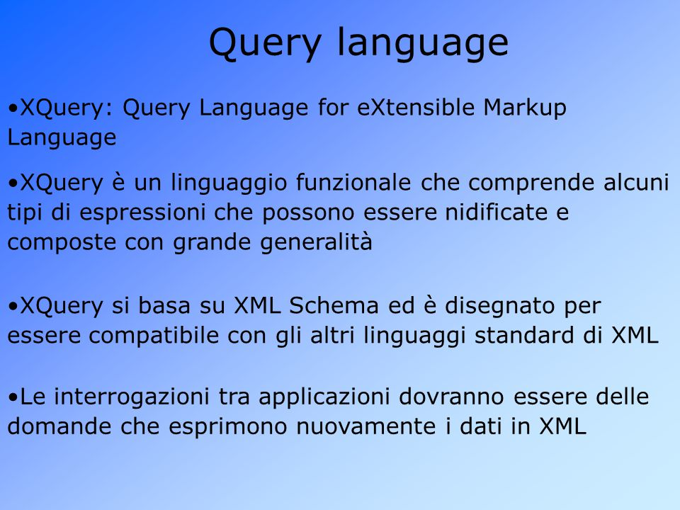 Query language XQuery: Query Language for eXtensible Markup Language