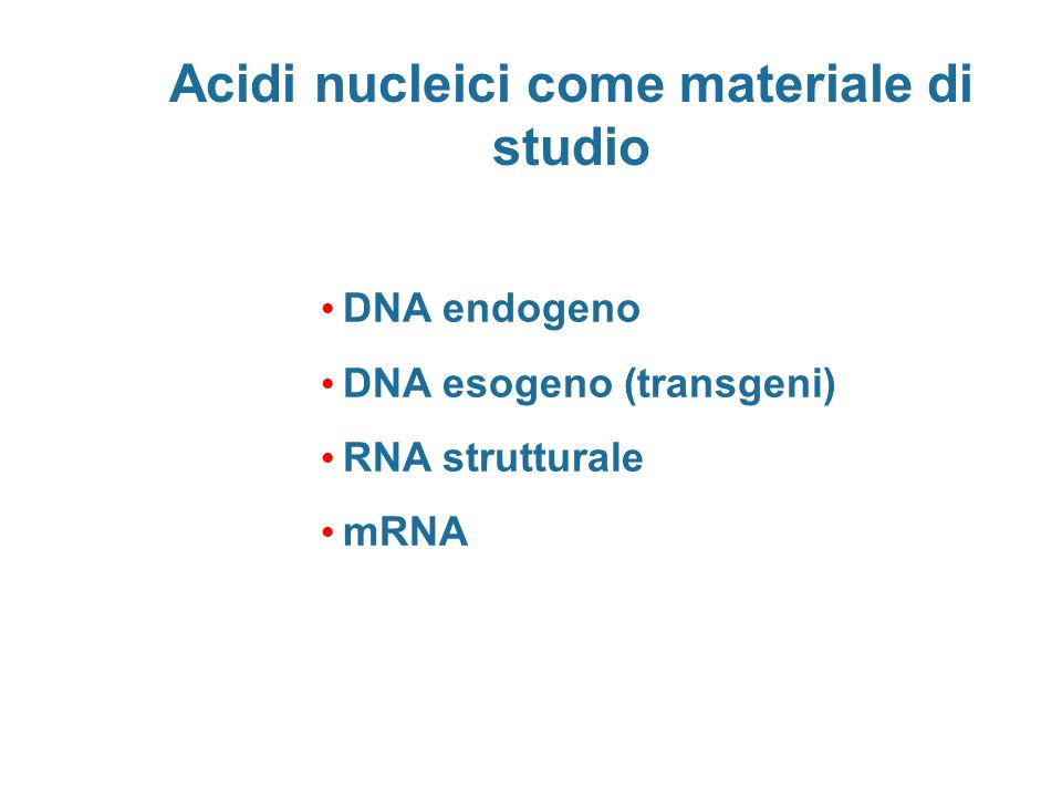 Acidi nucleici come materiale di studio
