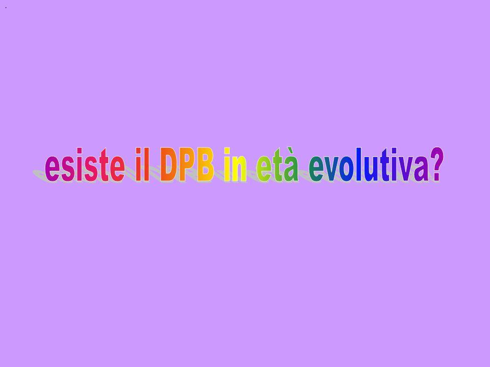 esiste il DPB in età evolutiva