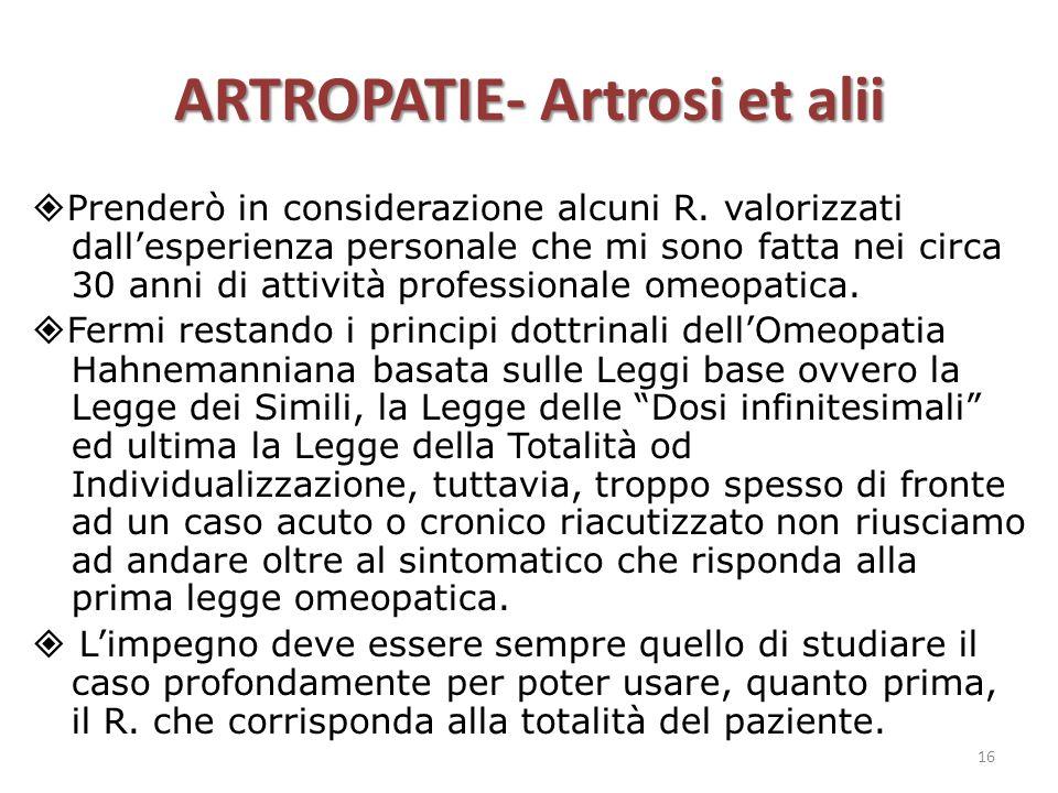 ARTROPATIE- Artrosi et alii