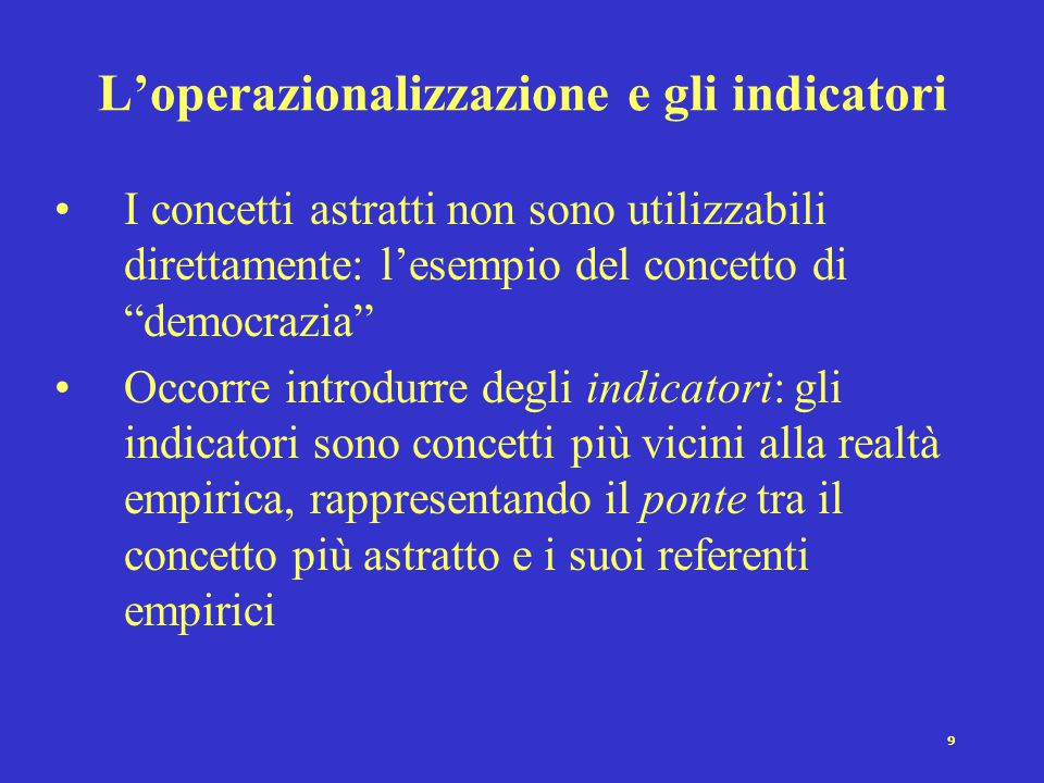 L'operazionalizzazione e gli indicatori