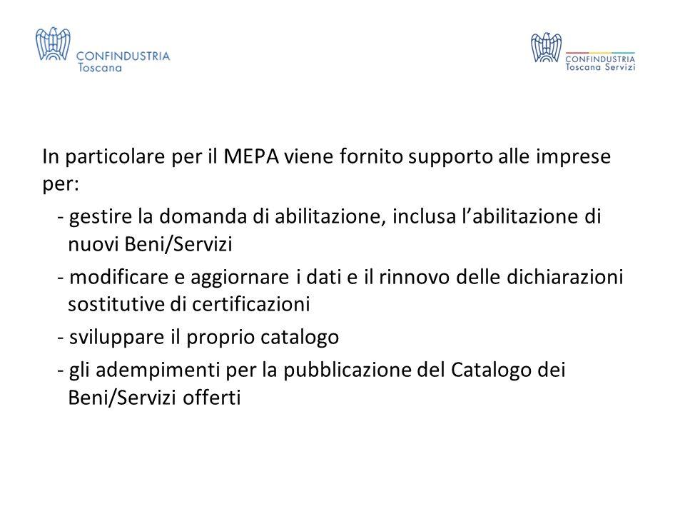 In particolare per il MEPA viene fornito supporto alle imprese per: