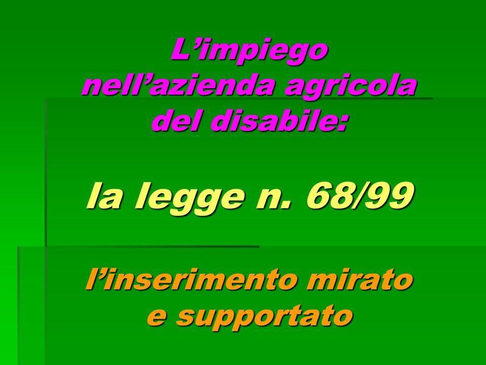L'impiego nell'azienda agricola del disabile: la legge n