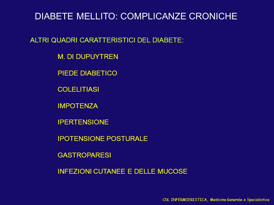 DIABETE MELLITO: COMPLICANZE CRONICHE