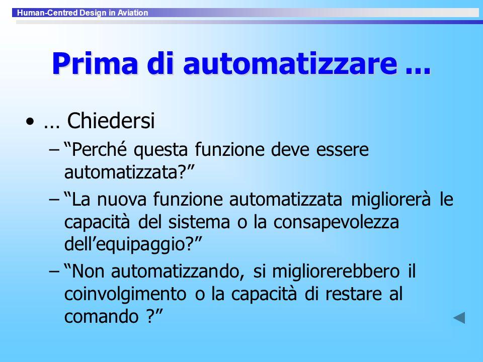 Prima di automatizzare ...