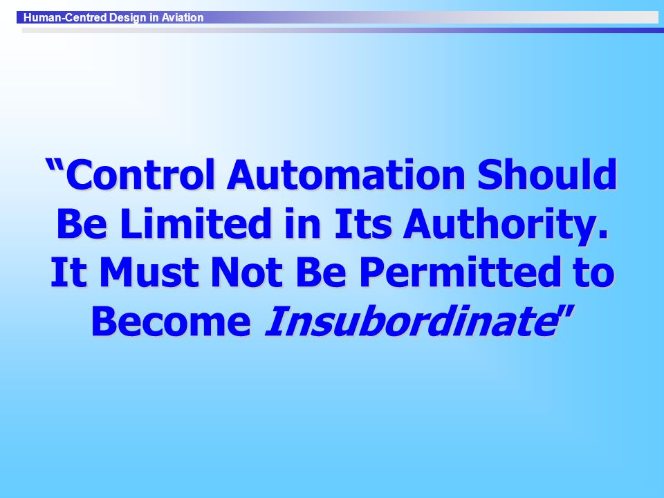 Control Automation Should Be Limited in Its Authority