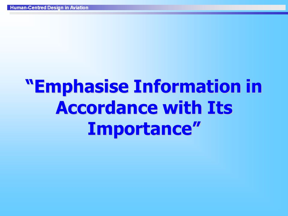 Emphasise Information in Accordance with Its Importance