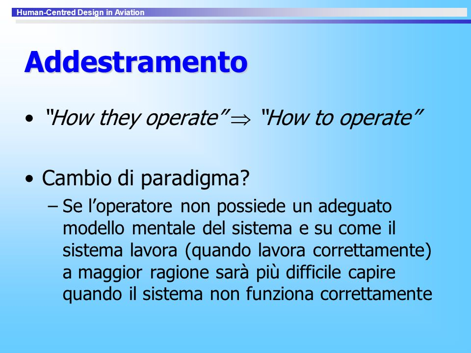 Addestramento How they operate  How to operate