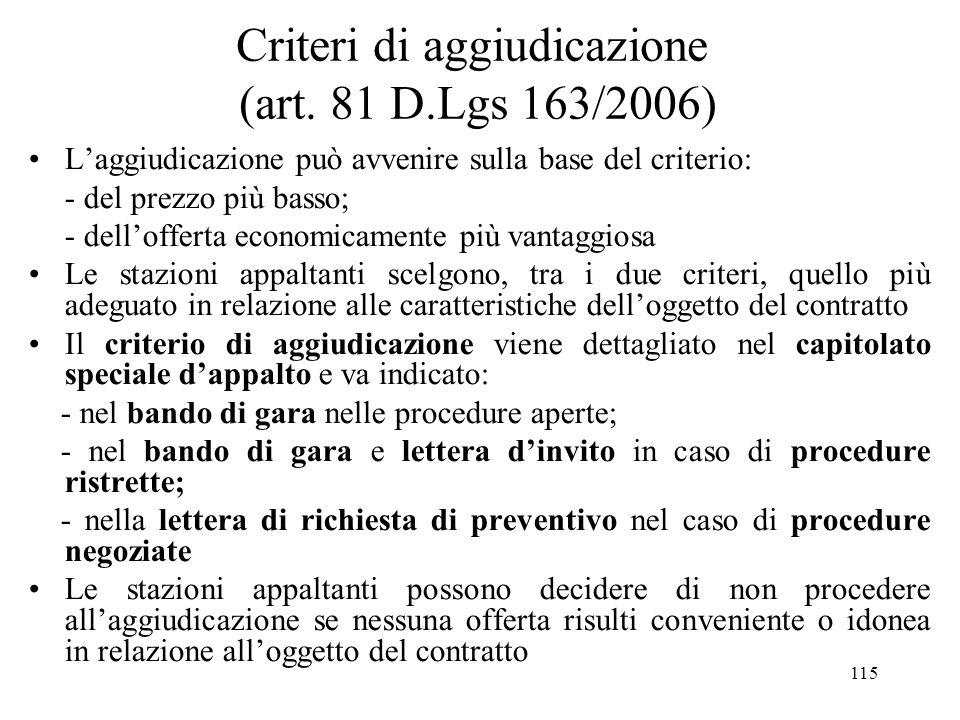 Criteri di aggiudicazione (art. 81 D.Lgs 163/2006)