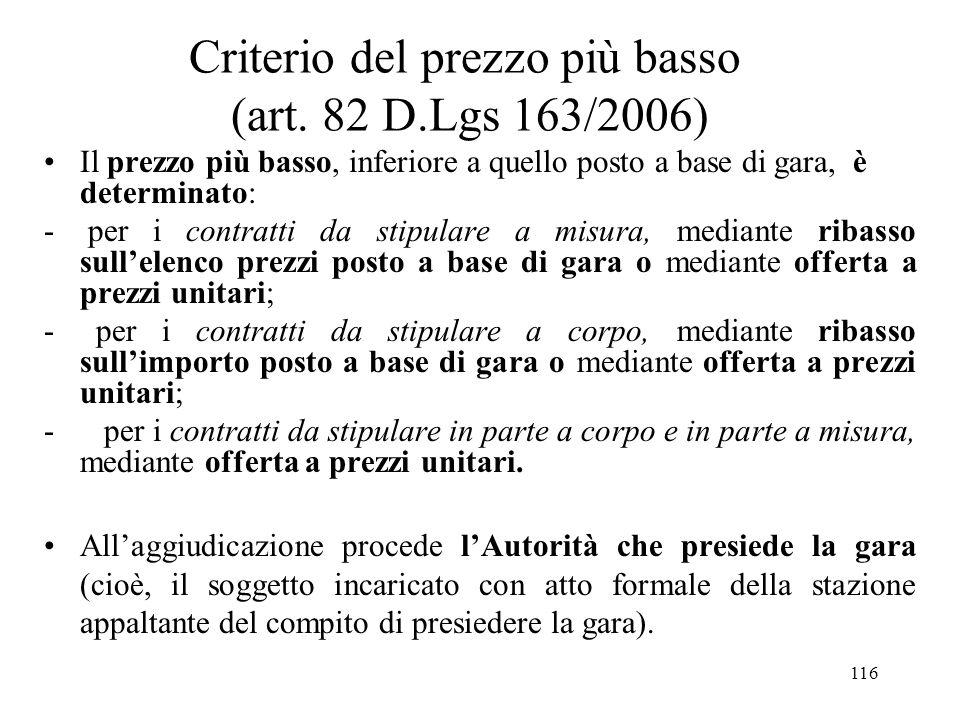 Criterio del prezzo più basso (art. 82 D.Lgs 163/2006)