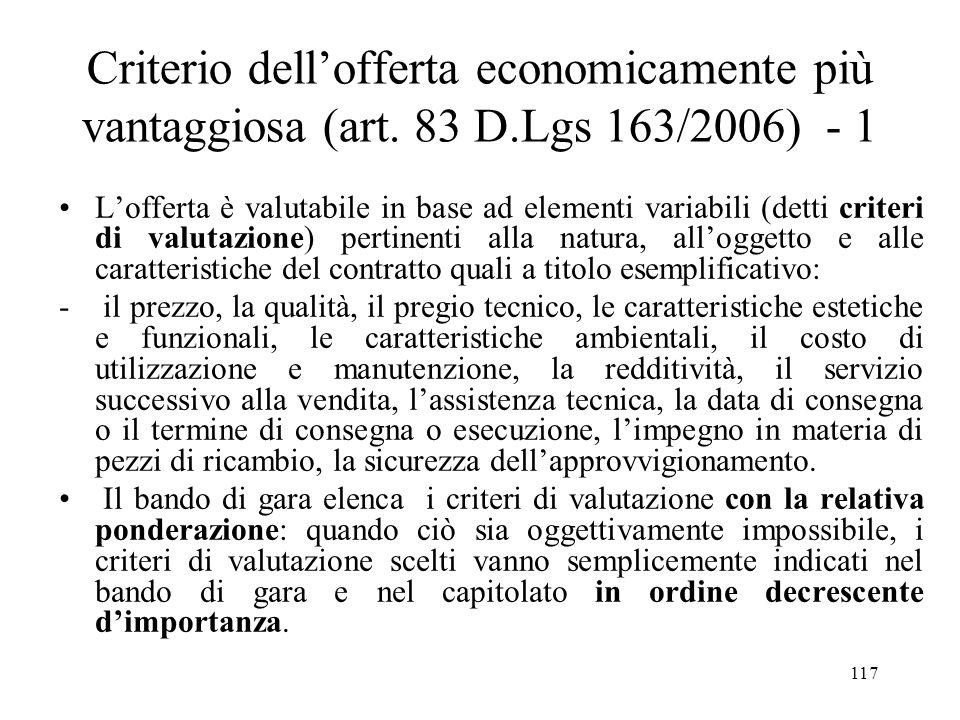 Criterio dell'offerta economicamente più vantaggiosa (art. 83 D