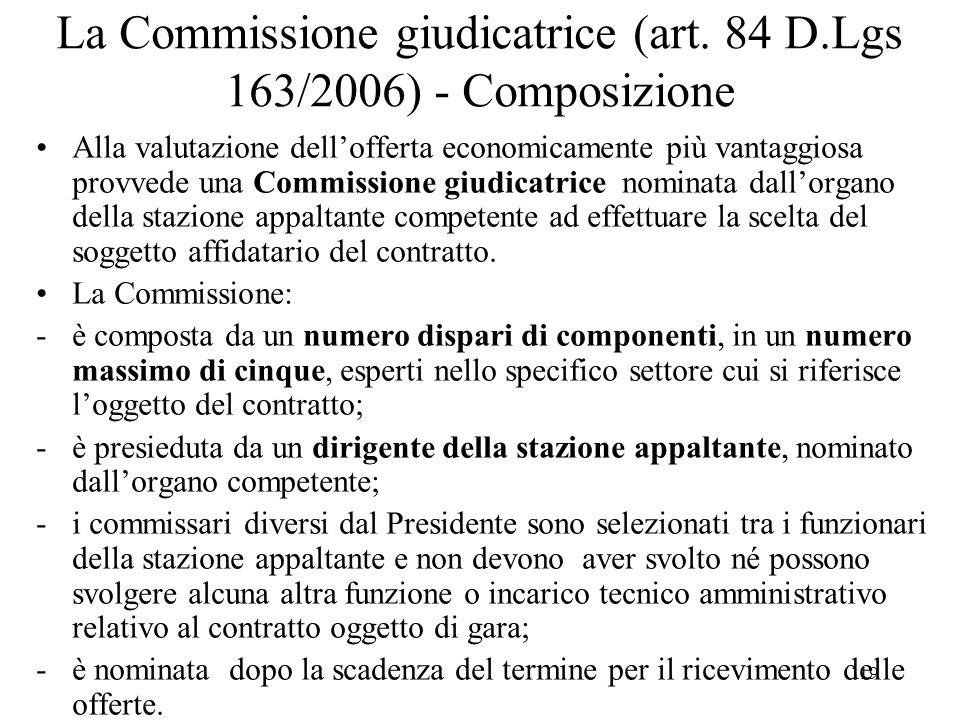 La Commissione giudicatrice (art. 84 D.Lgs 163/2006) - Composizione