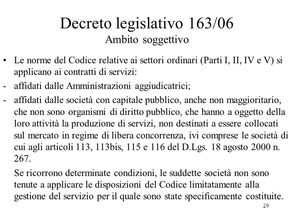 Decreto legislativo 163/06 Ambito soggettivo