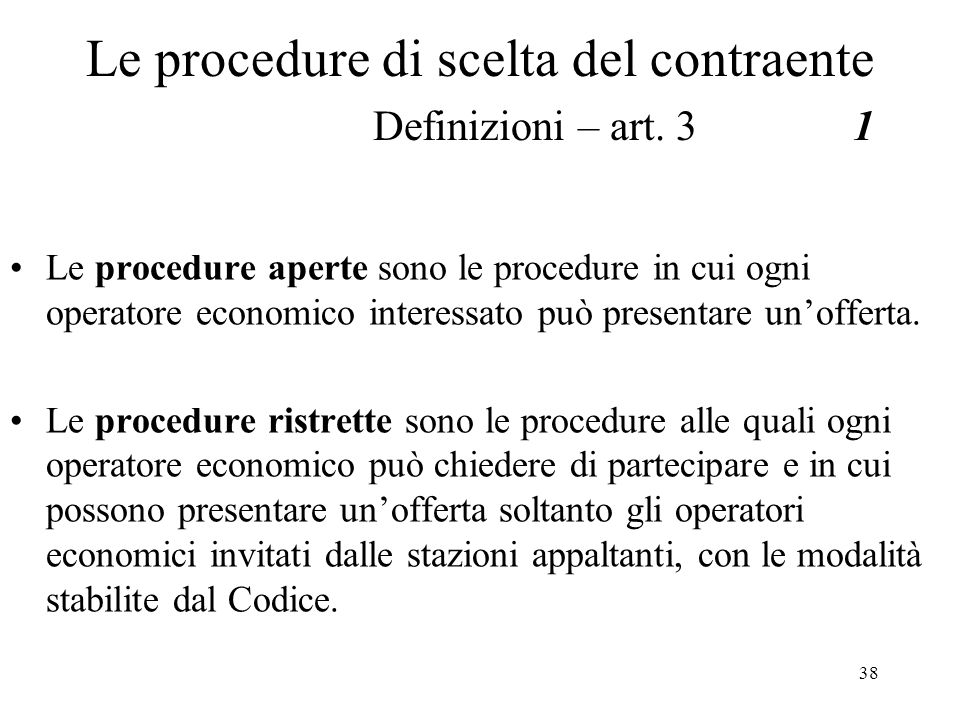 Le procedure di scelta del contraente Definizioni – art. 3 1