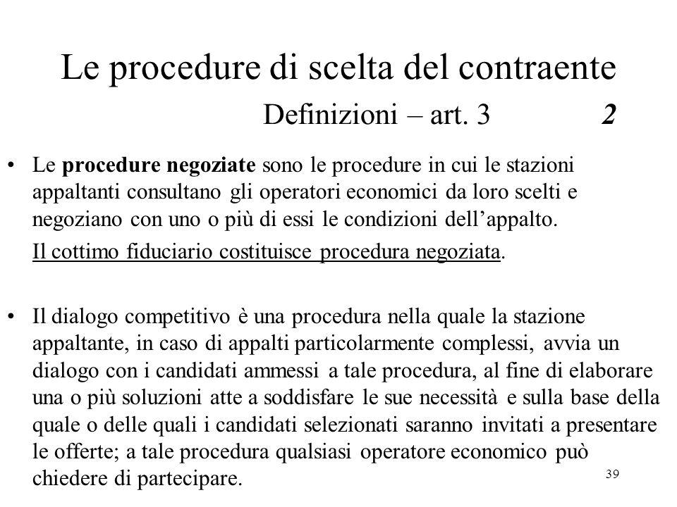 Le procedure di scelta del contraente Definizioni – art. 3 2