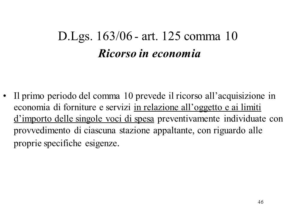 D.Lgs. 163/06 - art. 125 comma 10 Ricorso in economia