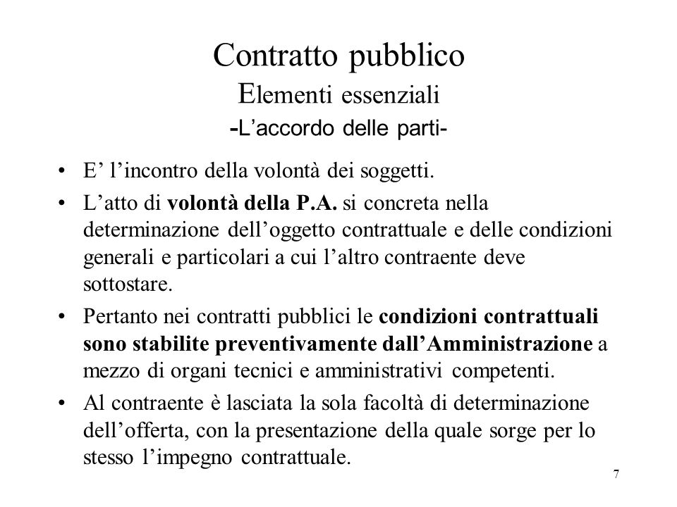 Contratto pubblico Elementi essenziali -L'accordo delle parti-