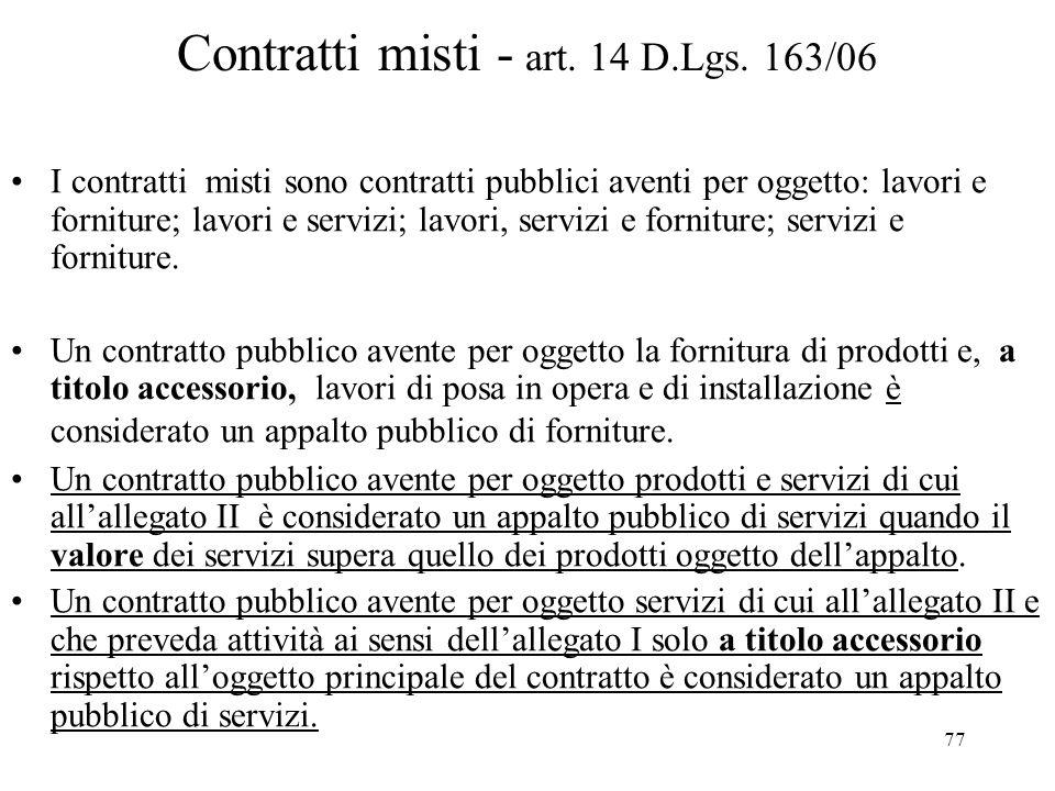 Contratti misti - art. 14 D.Lgs. 163/06