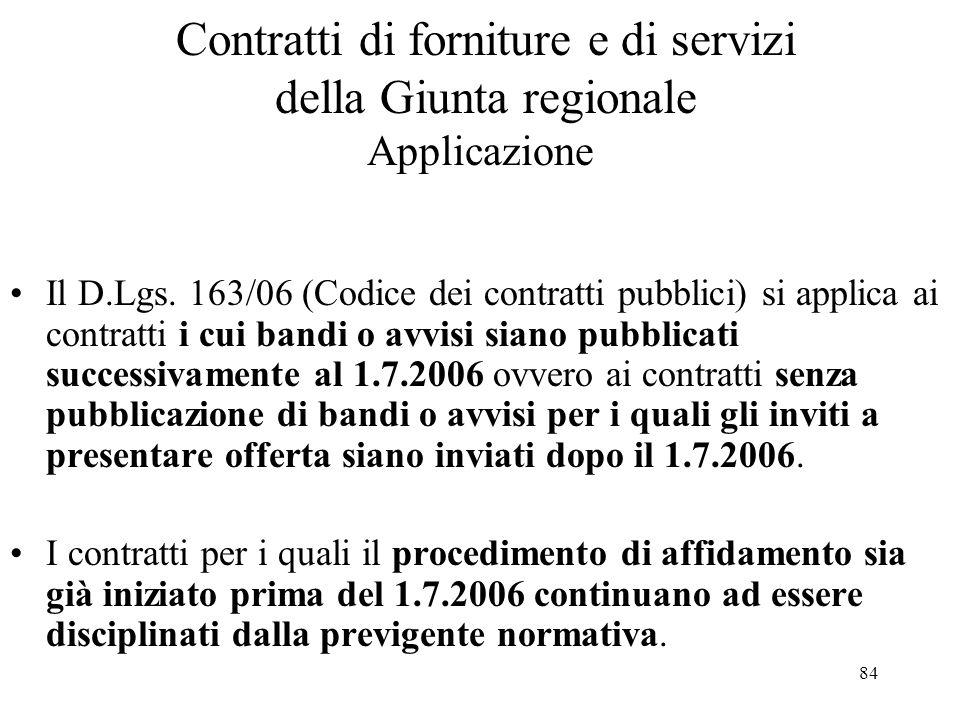 Contratti di forniture e di servizi della Giunta regionale Applicazione
