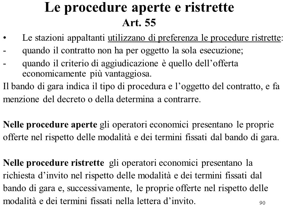Le procedure aperte e ristrette Art. 55