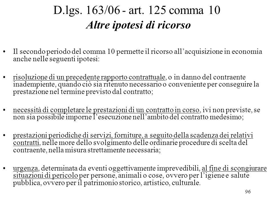 D.lgs. 163/06 - art. 125 comma 10 Altre ipotesi di ricorso