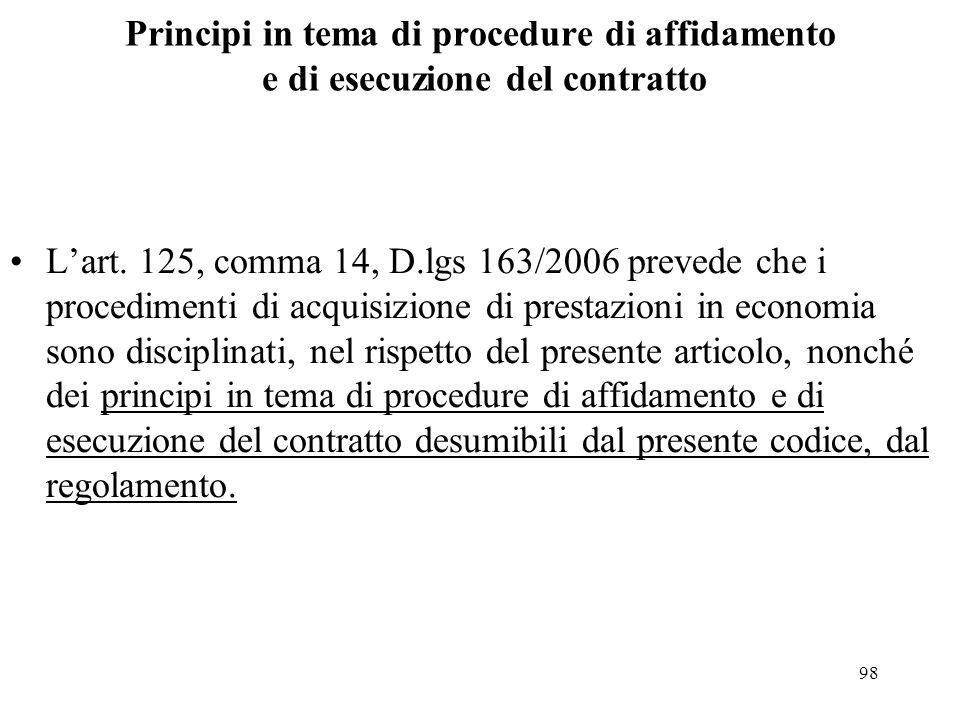 Principi in tema di procedure di affidamento e di esecuzione del contratto