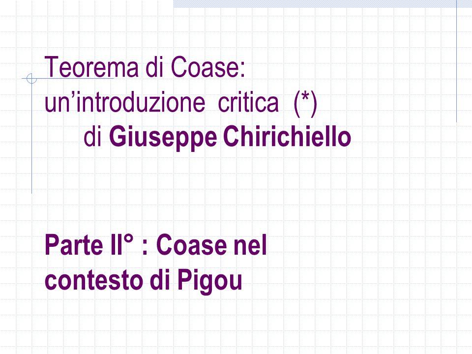 Teorema di Coase: un'introduzione critica (*) di Giuseppe Chirichiello
