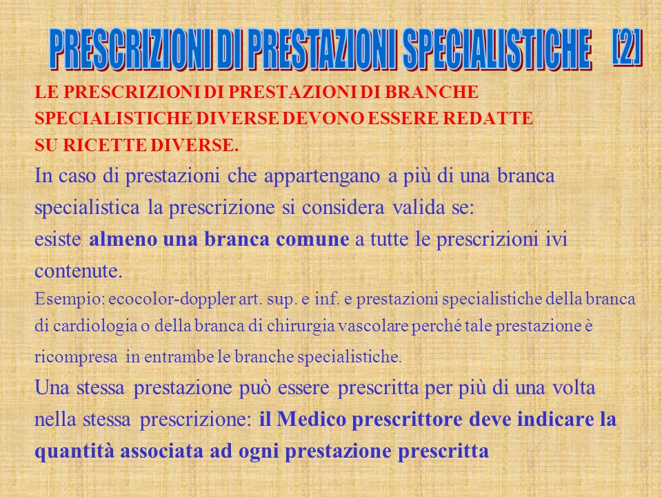 PRESCRIZIONI DI PRESTAZIONI SPECIALISTICHE
