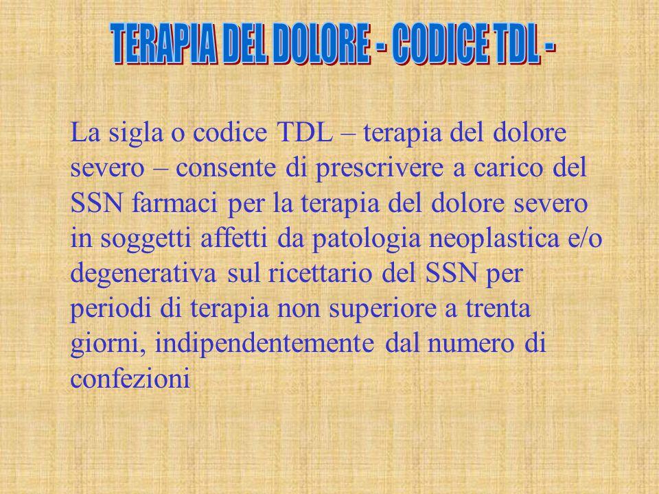 TERAPIA DEL DOLORE - CODICE TDL -