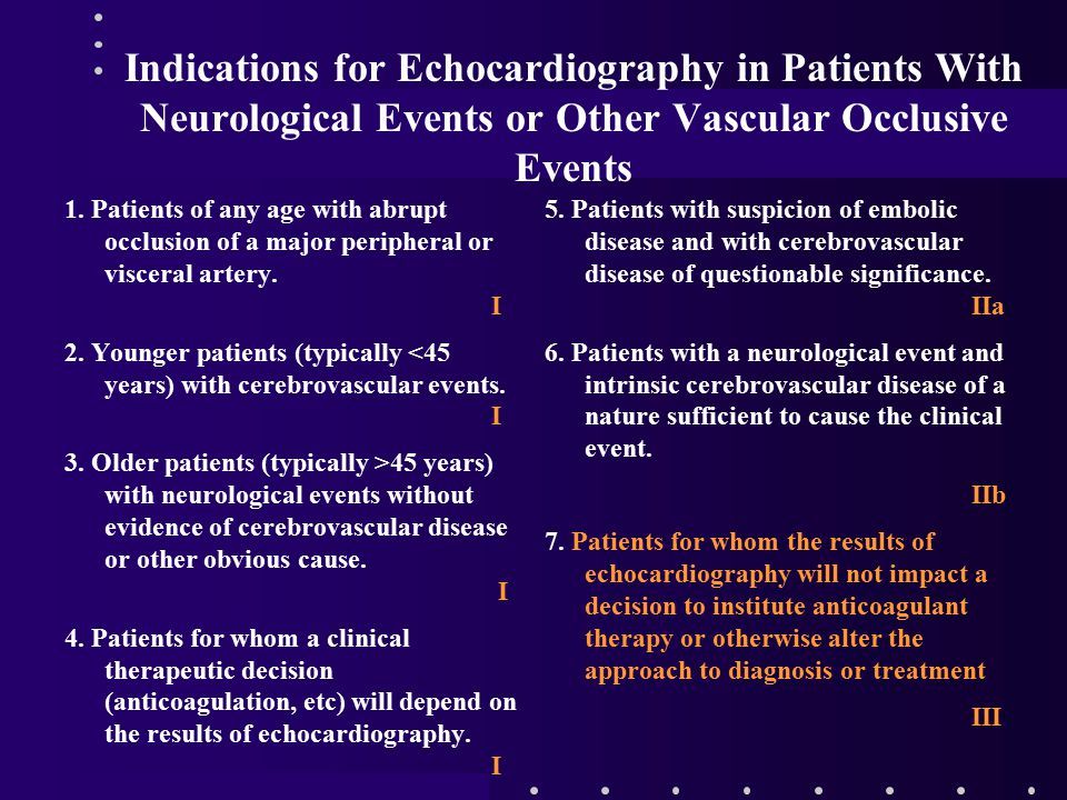 Indications for Echocardiography in Patients With Neurological Events or Other Vascular Occlusive Events