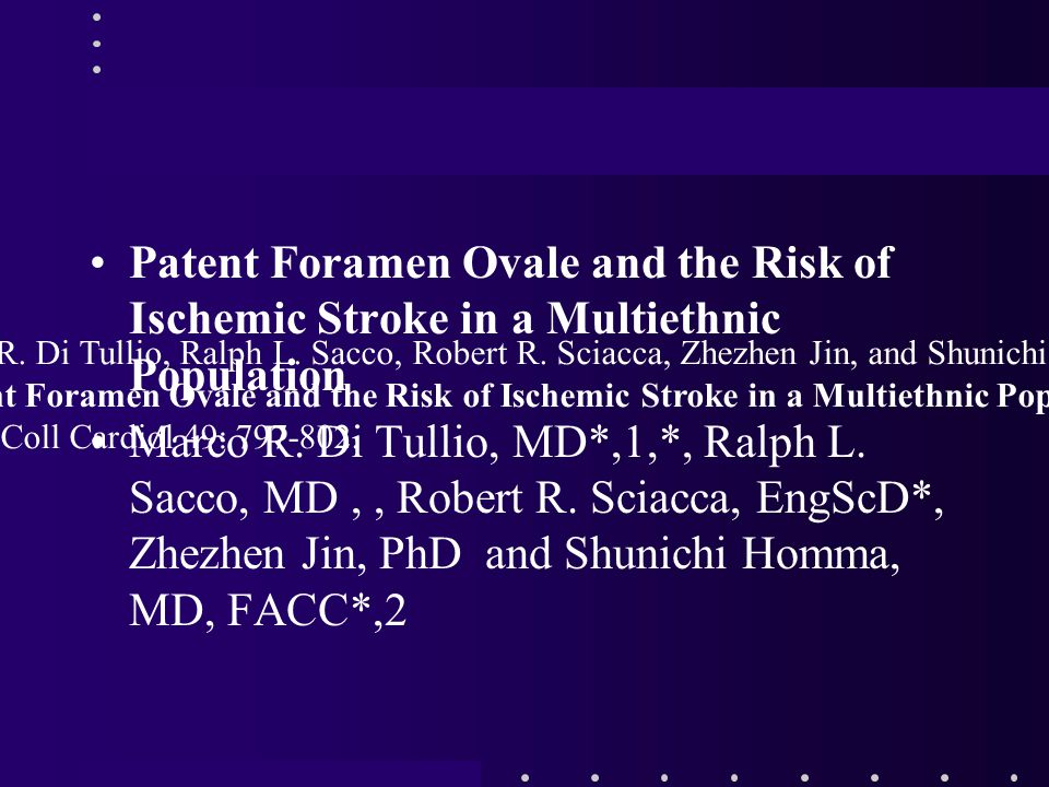 Patent Foramen Ovale and the Risk of Ischemic Stroke in a Multiethnic Population