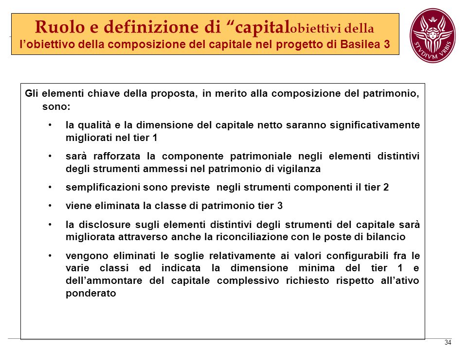 Ruolo e definizione di capitalobiettivi della l'obiettivo della composizione del capitale nel progetto di Basilea 3