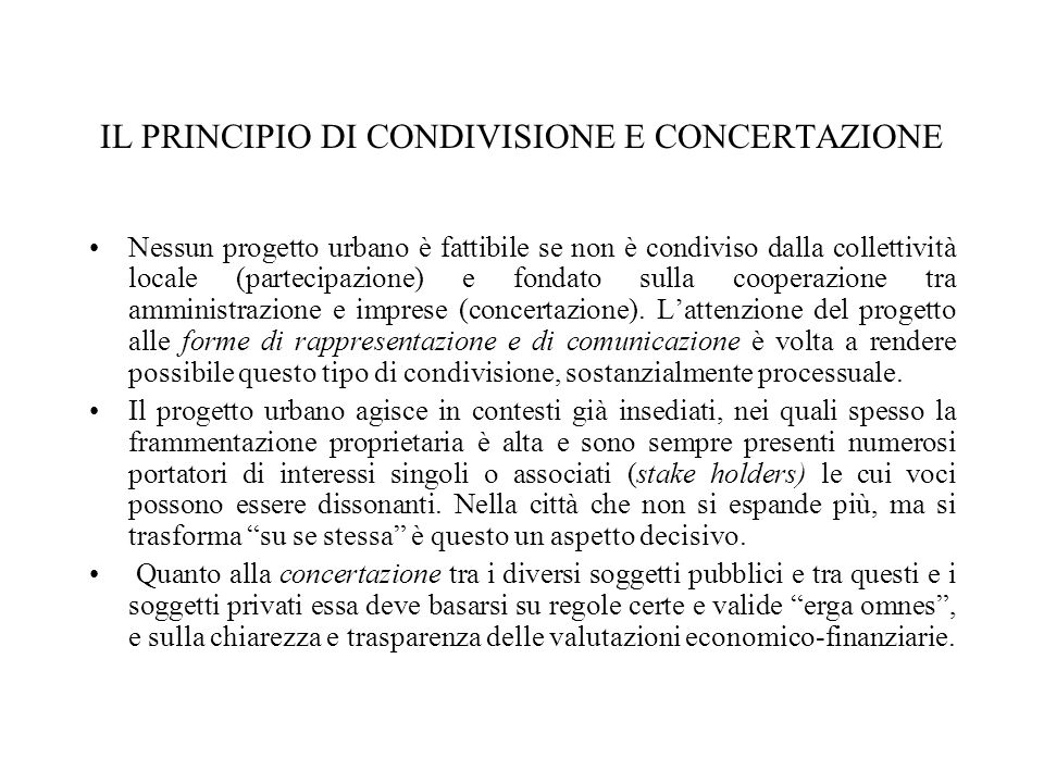 IL PRINCIPIO DI CONDIVISIONE E CONCERTAZIONE