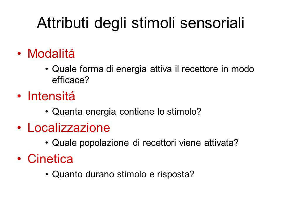 Attributi degli stimoli sensoriali