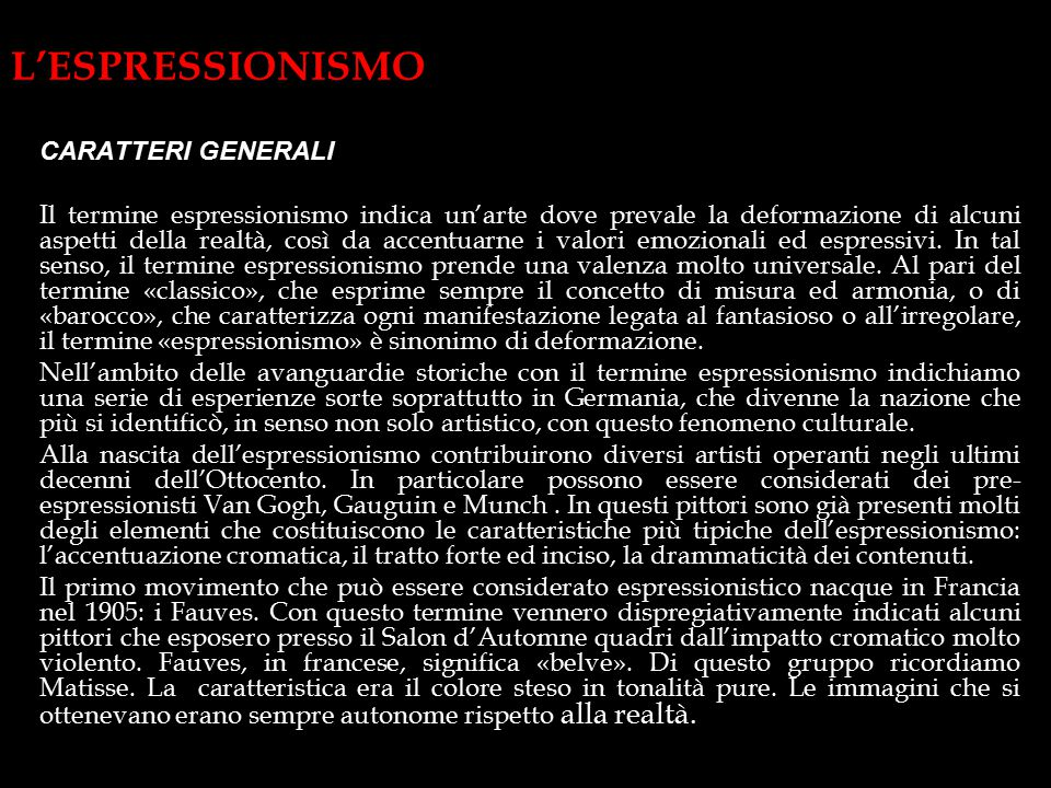 L'ESPRESSIONISMO CARATTERI GENERALI