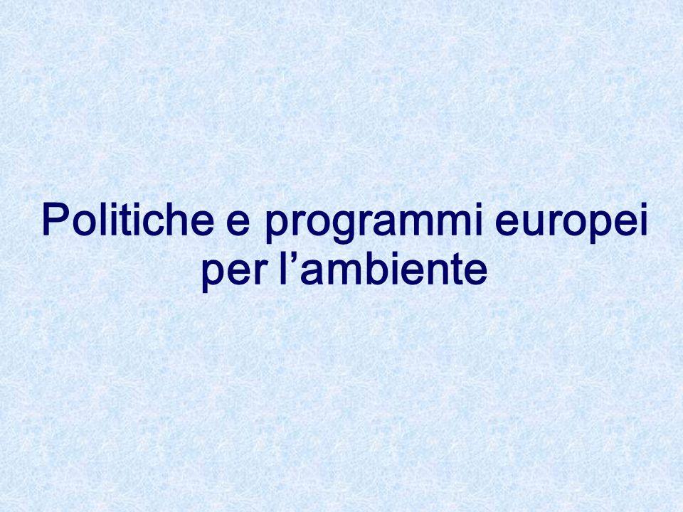 Politiche e programmi europei per l'ambiente