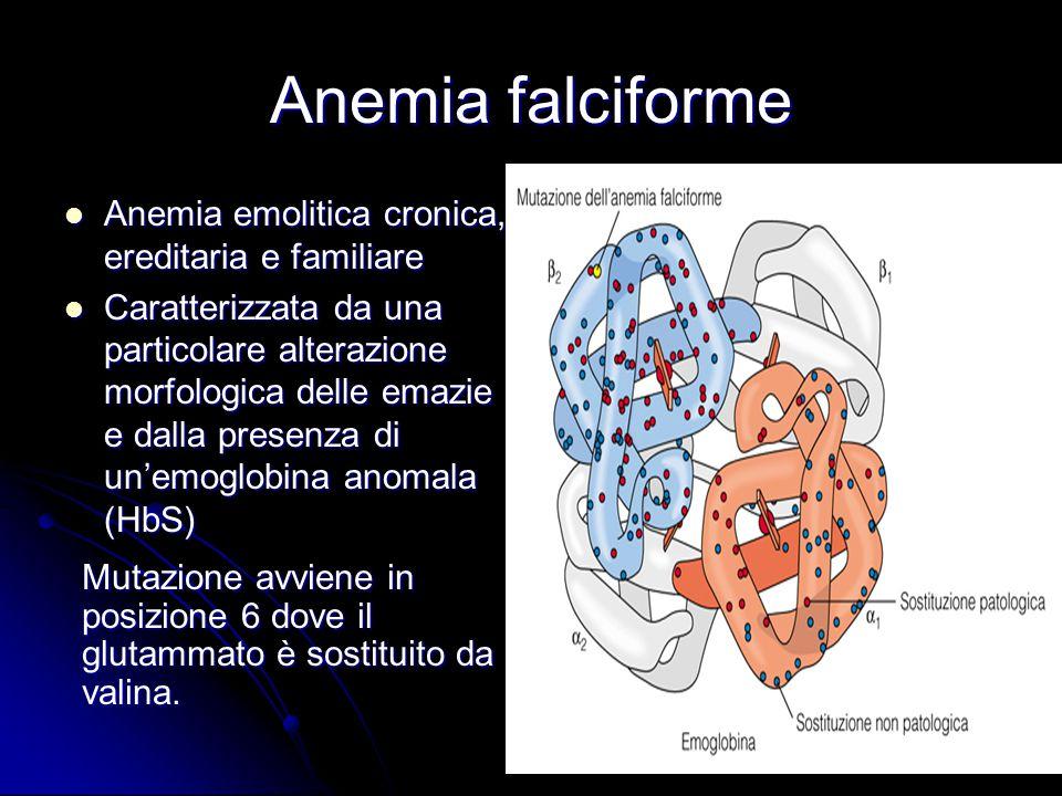 Anemia falciforme Anemia emolitica cronica, ereditaria e familiare